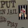Put in Jail