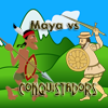 Maya vs Conquistadors